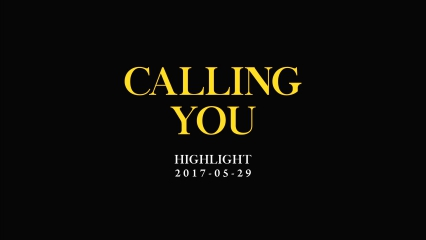 하이라이트 (Highlight) CALLING YOU (Teaser)